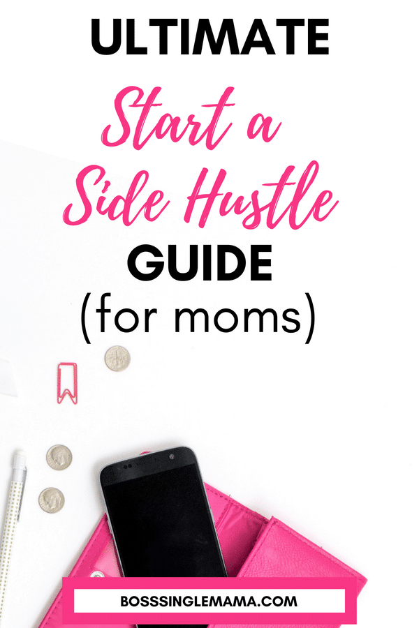 Start a Side Hustle Guide for Moms