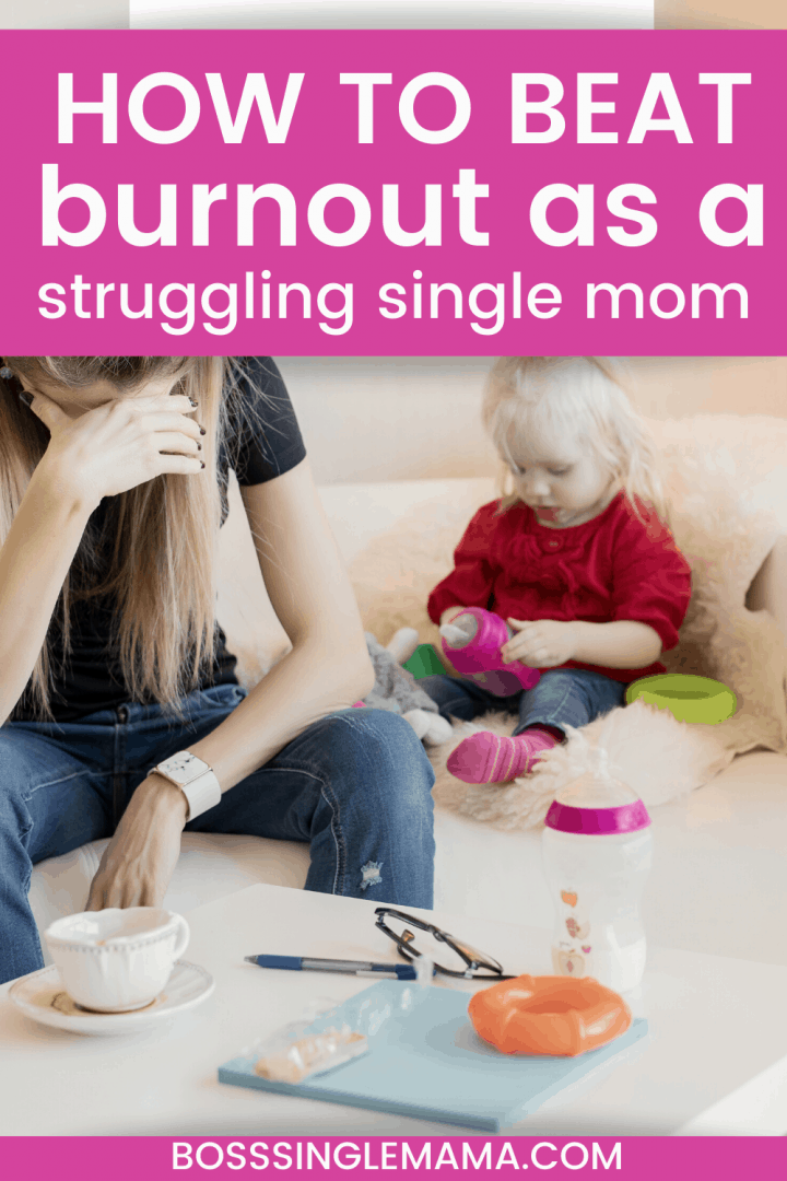 burned out single mom