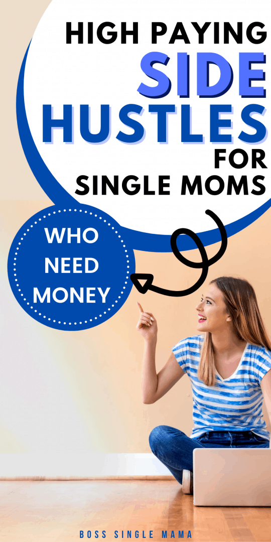 high paying side hustles for single moms