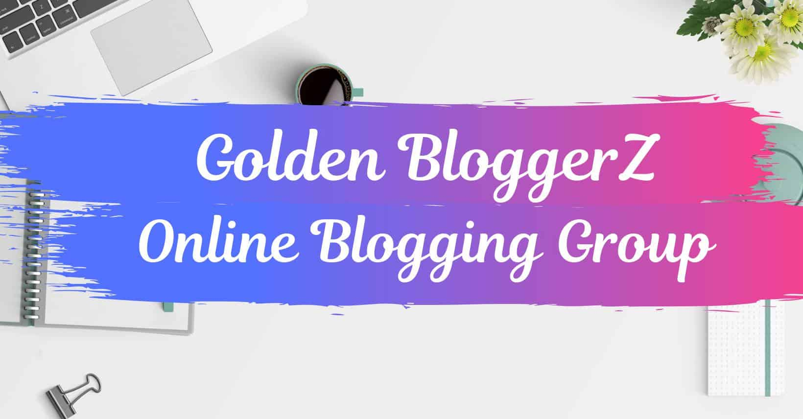 golden bloggerz