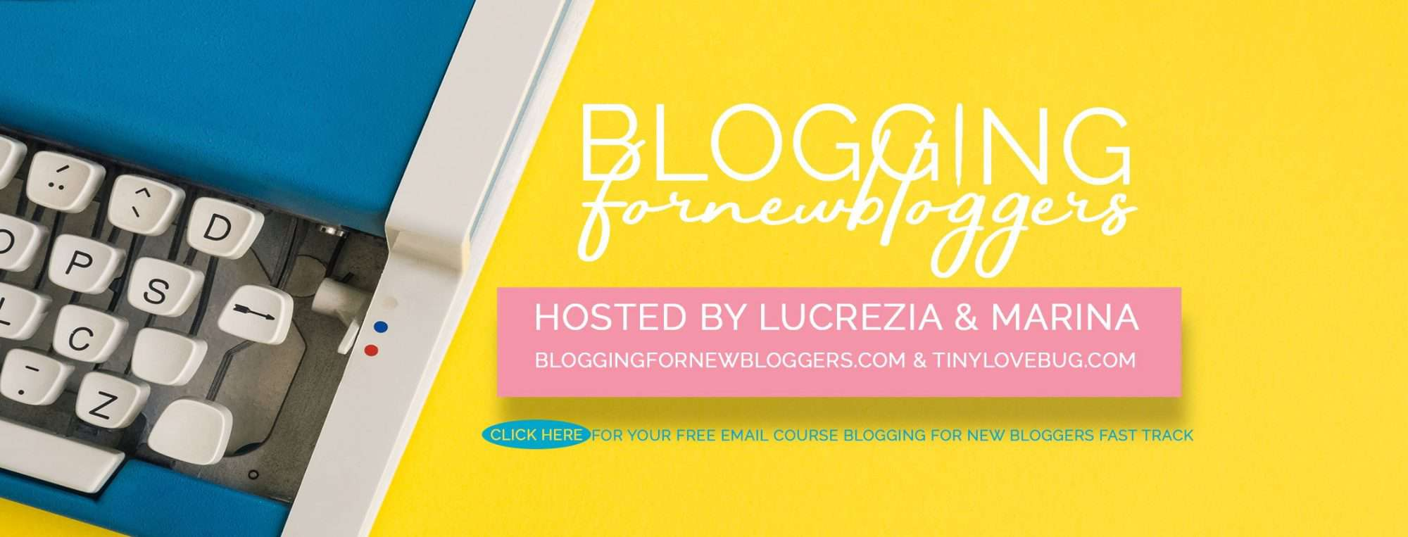 Blogging for New Bloggers