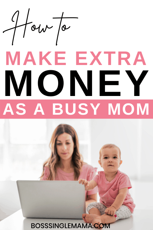 how to make extra money as a mom