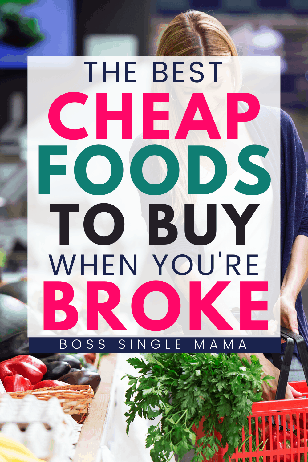 cheap foods to buy when broke