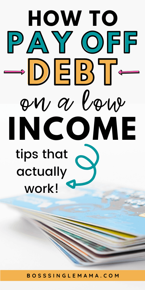 how to get out of debt on a low income