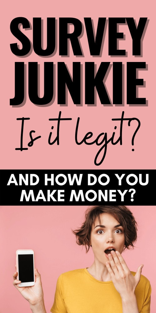 Is Survey Junkie Legit and How Do You Make Money